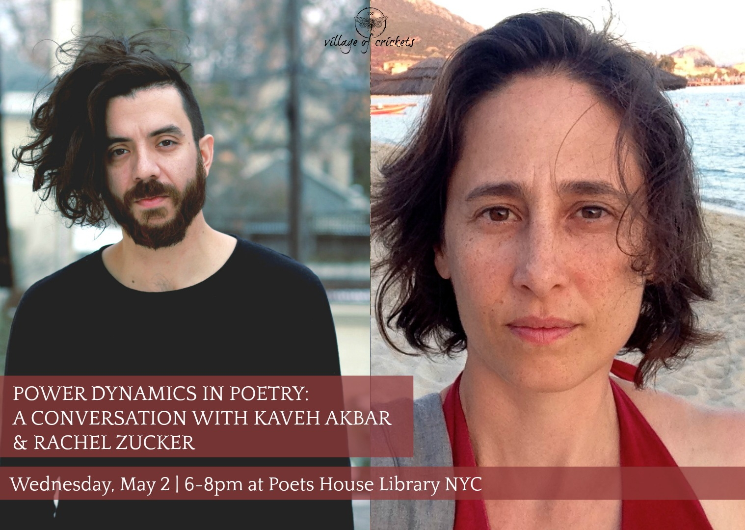 Power Dynamics in Poetry: A Conversation with Kaveh Akbar & Rachel Zucker
